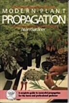 Modern plant propagation by Allan Gardiner