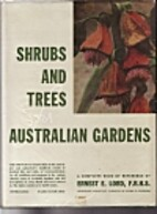 Shrubs and trees for Australian gardens by…