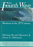 The fourth wave : business in the 21st…