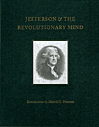 Jefferson & the Revolutionary Mind