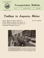 Trolleys to Augusta, Maine by O. R. Cummings