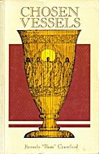 Chosen Vessels by Beverly Crawford