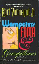 Wampeters, Foma & Granfalloons by Kurt…