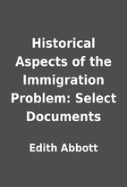 Historical Aspects of the Immigration…