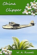 China Clipper by W. A. Russell