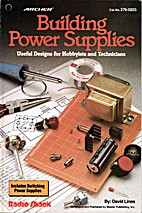 Building Power Supplies (Useful Designs for…