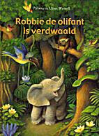 Robbie de olifant is verdwaald by Paloma…