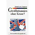 Großbritannien ohne Krone? by Detlef von…