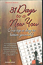 31 Days to a New You by Abhishek Thakore