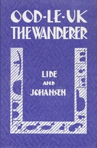 Ood-Le-Uk the Wanderer by Alice Lide