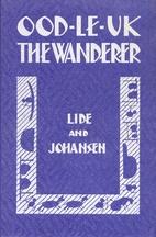 Ood-Le-Uk the Wanderer by Alice Alison Lide