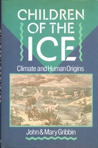 Children of the Ice: Climate and Human…