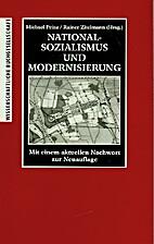 Nationalsozialismus und Modernisierung by…