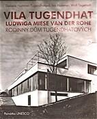 Vila Tugendhat Ludwiga Miese van der Rohe :…