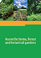 Auroville Farms, Forests and Botanical…