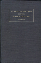 Stability and Trim for the Ship's Officer:…