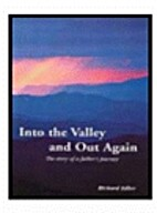 Into the Valley & Out Again: The Story of a…