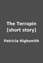 The Terrapin [short story] by Patricia…