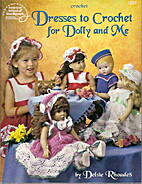 Dresses to Crochet for Dolly and Me American…