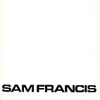 Sam Francis: Black and White Lithographs…