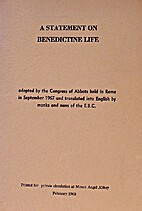 A Statement on Benedictine life / by…