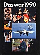 Stern Jahrbuch Das war 1990 by Klaus Liedke