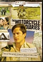 The Motorcycle Diaries by Walter Salles