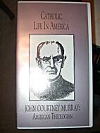 Catholic in America_John Ryan: Labor Priest…