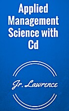 Applied Management Science with Cd by JOHN…