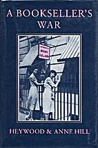 A Bookseller's War by Heywood Hill