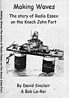 Making Waves: The Story of Radio Essex on…