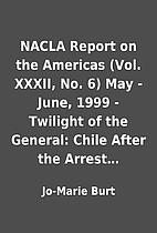 NACLA Report on the Americas (Vol. XXXII,…