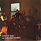 Canned Heat & John Lee Hooker - Hooker 'N'…