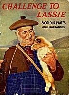 Challenge to Lassie: Story of the…