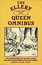 The Ellery Queen Omnibus [The Adventures of…