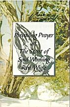 Prevailing Prayer or The Secret of Soul…