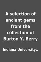 A selection of ancient gems from the…