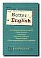 Better English by Betty Kirkpatrick