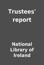 Trustees' report by National Library of…