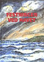 Festningen ved havet by Einar Jakobsen