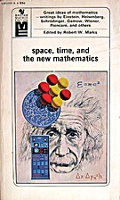 Space, time, and the new mathematics by…