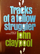 Tracks of a Fellow Struggler: How to Handle…