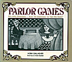 Parlor games by Nora Gallagher