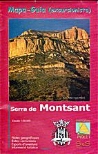 Serra de Montsant: Mapa-guia (excursionista)…