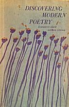 Discovering Modern Poetry by Elizabeth Drew…