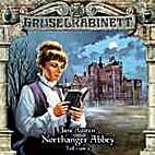 Gruselkabinett: Northanger Abbey by Jane…
