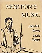 Morton's Music by John R. T. Davies