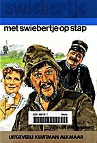 Met Swiebertje op stap by J.H. uit den…