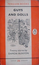 Guys and Dolls: The Stories of Damon Runyon…