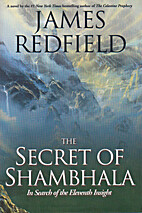 The Secret of Shambhala: In Search of the…